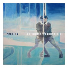 Protein - The Things I Cannot Hide 7""