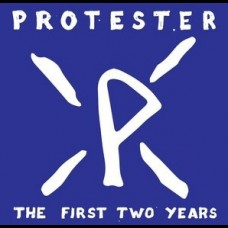 Protester - The First Two Years