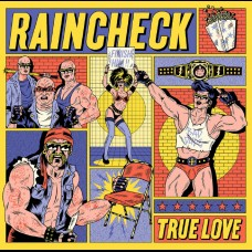 Raincheck - True Love 12""
