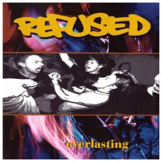 Refused - Everlasting 12""