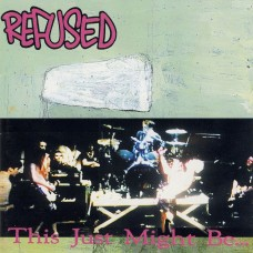 Refused - This Just Might Be The Truth LP