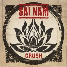 Sai Nam - Crush LP