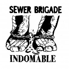 Sewer Brigade - Indomable 7""