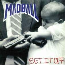 Madball - Set It Off LP