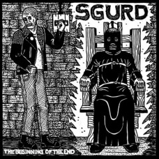 Sgurd - The Beginning Of The End 7""