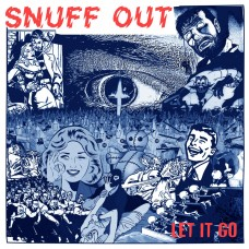 Snuff Out - Let It Go 7""