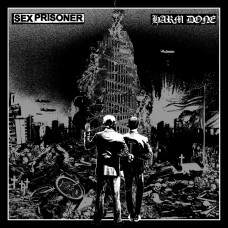 Sex Prisoner / Harm Done split LP