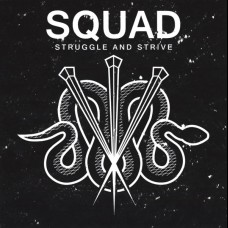 Squad - Struggle And Strive 7""