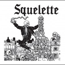 "Squelette - S/T 7"""