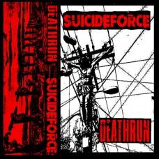 Suicide Force / Deathrun split LP