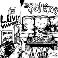 The Sultans - Luvly Wankers EP
