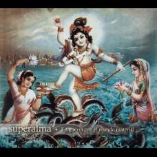 Superalma - En guerra con el mundo material LP