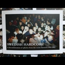 Swedish Hardcore - A documentation of photos from the scene between 1992-2002   BOOK