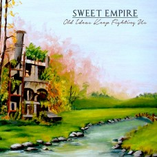 Sweet Empire - Old Ideas Keep Fighting Us LP