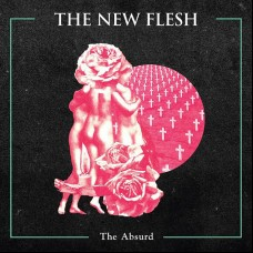 The New Flesh - The Absurd LP
