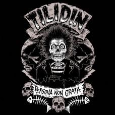Tilidin - Persona Non Grata LP