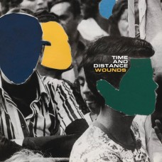 """Time And Distance - Wounds 7"""" (YELLOW)"""