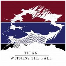 """Titan / Witness The Fall split 7"""""""