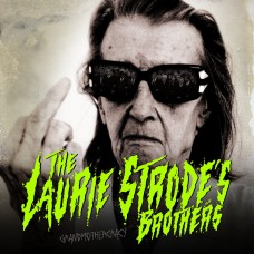 The Laurie Strode's Brothers - Grandmothercracy LP
