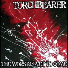 Torchbearer - The Worst Is Yet To Come