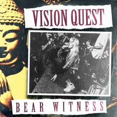 Vision Quest - Bear Witness 7""