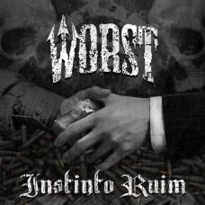 Worst - Instinto Ruim LP