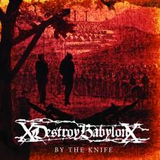 XDestroyBabylonX - By The Knife LP
