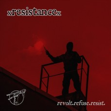 xRESISTANCEx - revolt.refuse.resist tape