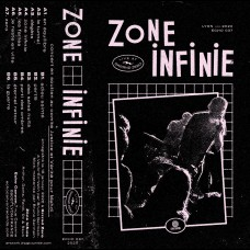 Zone Infinie - Live at the Grrrnd Zero TAPE