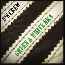 "8°6 Crew - Green and White Ska 7"""