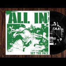 """All In - Set The Pace 7"""""""