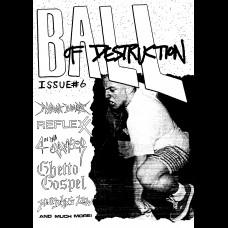 Ball Of Destruction zine #6