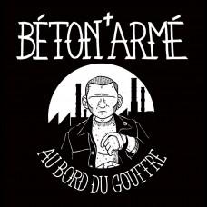 """Beton Arme - Au bord du gouffre 7"""""""