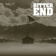 Bitter End - Illusions Of Dominance LP