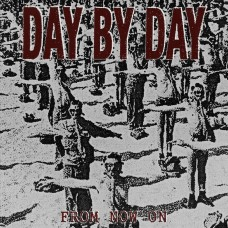 """Day By Day - From Now On 7"""""""