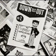 Down But Not Out zine #2